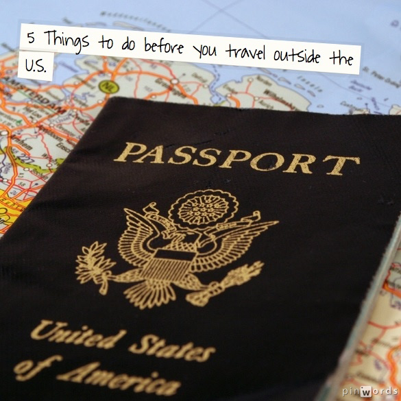 5 Tips before you travel abroad