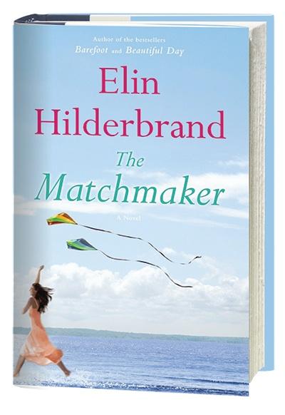 The Matchmaker by Elin Hilderbrand (2015, Paperback)
